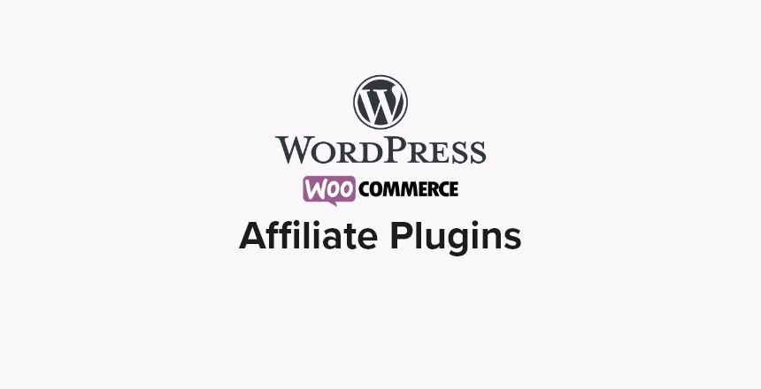 Best WooCommerce Affiliate Plugins for WordPress